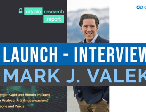Launch neuer Crypto Research Report – Interview mit Mark J. Valek