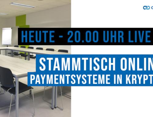 Stammtisch Online – Paymentsysteme in Krypto