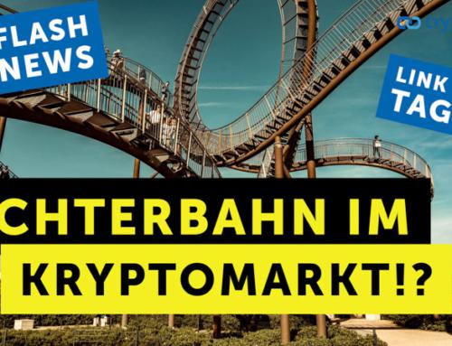 Achterbahn im Kryptomarkt!? – Flashnews – Link des Tages