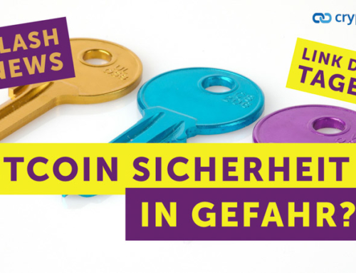 Bitcoin Sicherheit in Gefahr? – Flashnews – Link des Tages