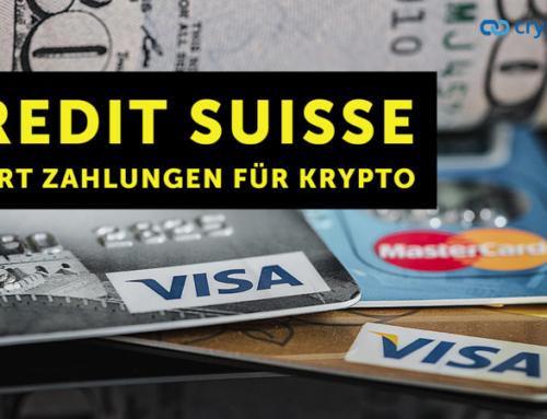 Credit Suisse sperrt alle Zahlungen mit Kreditkarte für Kryptozahlungen – Flashnews – Link des Tages
