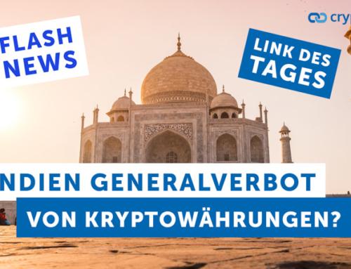 Kryptowährungen in Indien ein Generalverbot? – Flashnews – Link des Tages
