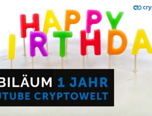 1 Jahr Youtube Cryptowelt mit Rückblick und Highlights – Flashnews – Link des Tages