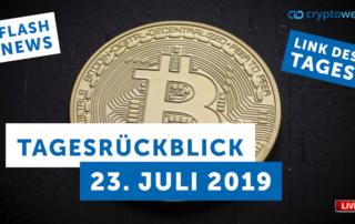 Tagesrückblick 23. Juli 2019