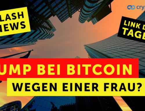 Pump bei Bitcoin wegen einer Frau? – Flashnews – Link des Tages