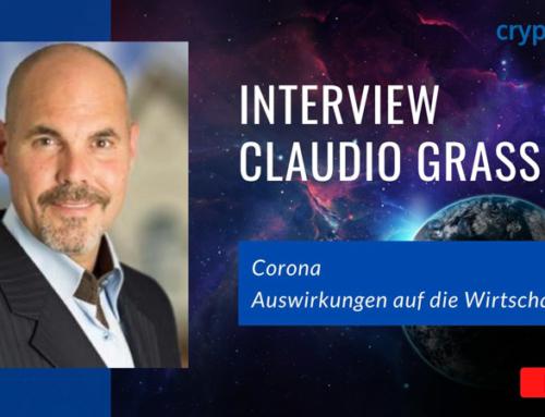 Interview mit Claudio Grass – Corona und die Auswirkungen auf die Wirtschaft