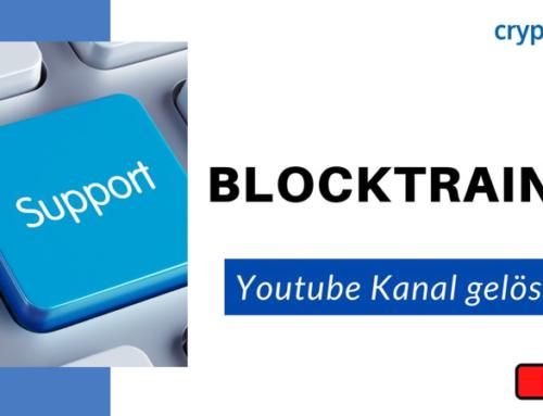 Blocktrainer youtube Kanal gelöscht – Support von der Community